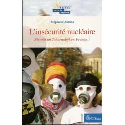 L'insécurité nucléaire: bientôt un Tchernobyl en France?