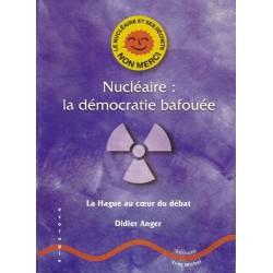 Nucléaire: la démocratie bafouée