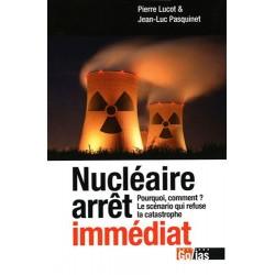 Nucléaire arrêt immédiat