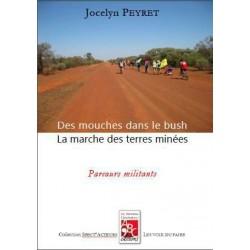 Des mouches dans le bush, la marche des terres minées