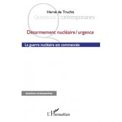 Désarmement nucléaire / Urgence