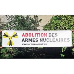 """Banderole """"ABOLITION DES ARMES NUCLÉAIRES"""""""