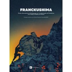 "Livre graphique ""Franckushima"""