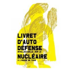 Livret d'auto défense intellectuelle sur le nucléaire à l'usage de tous