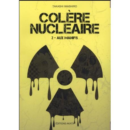 """Colère nucléaire Tome 2 """"Aux manifs"""""""