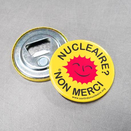 """Décapsuleur magnétique """"Nucléaire ? Non merci"""""""