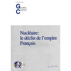 """Les cahiers de Global Chance """"Nucléaire: le déclin de l'empire Français"""""""