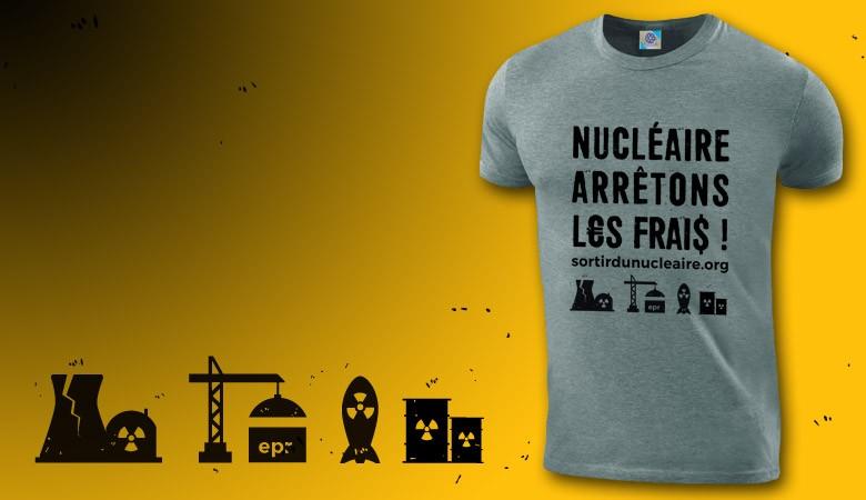 """T-shirt """"Nucléaire, arrêtons les frais !"""""""
