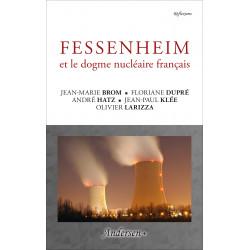 Fessenheim et le dogme nucléaire français