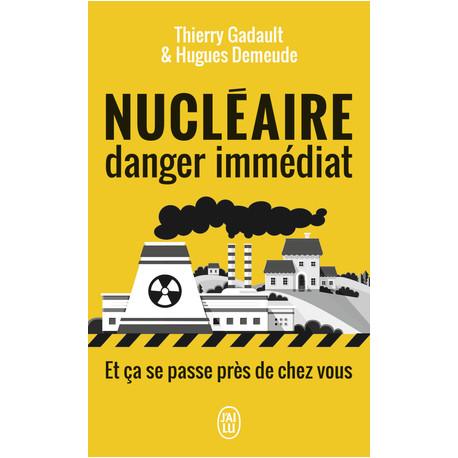 Nucléaire : danger immédiat