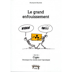 Le grand enfouissement