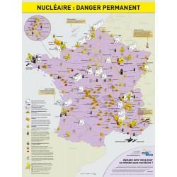 """Carte de France """"Nucléaire: Danger permanent"""""""
