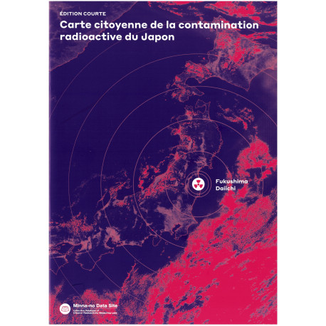 "Brochure ""Carte citoyenne de la contamination radioactive du Japon"""