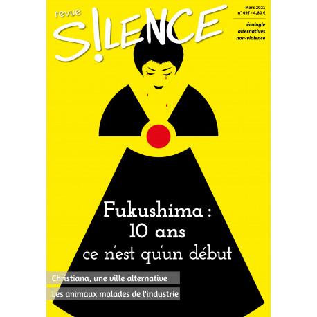 """Revue SILENCE n°497 """"Fukushima : 10 ans, ce n'est qu'un début"""""""
