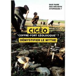 """Cigéo """"coffre-fort géologique"""" ? Démystifier le mythe"""