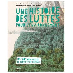 Une histoire des luttes pour l'environnement