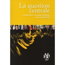 La question centrale