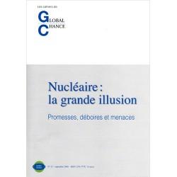 """Les Cahiers de Global Chance """"Nucléaire: la grande illusion"""""""