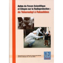 Brochure - Actes du Forum Scientifique et Citoyen de la Radioprotection : de Tchernobyl à Fukushima