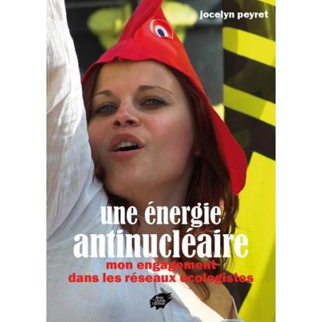 Une énergie antinucléaire