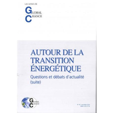 """Les cahiers de Global Chance """"Autour de la transition - suite"""""""