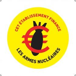 """Lot de 10 autocollants papier """"Cet établissement finance les armes nucléaires"""""""