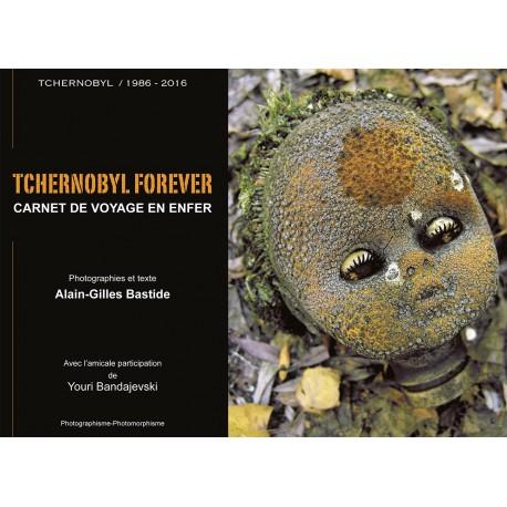 TCHERNOBYL FOREVER / Carnet de voyage en enfer
