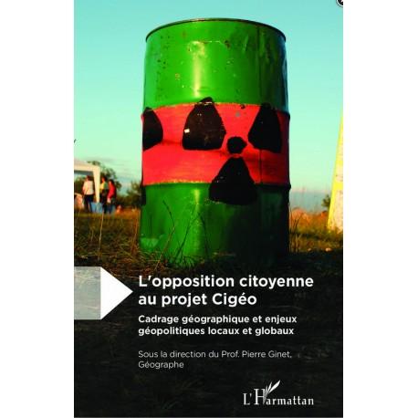 L'opposition citoyenne au projet Cigéo