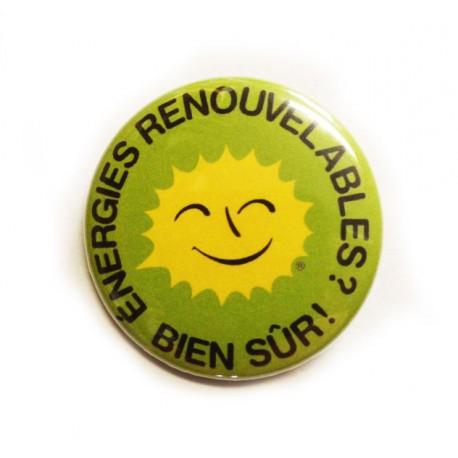 """Badge """"Énergies renouvelables ? Bien sûr !"""""""