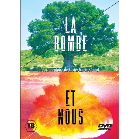 DVD - La bombe et nous